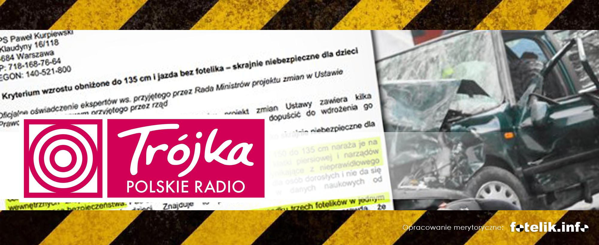 Paweł Kurpiewski w audycji porannej w PR3: 135 cm wzrostu i jazda bez fotelika to śmiertelnie niebezpieczny pomysł!